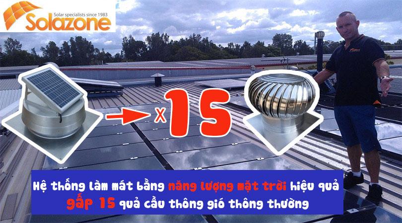Hệ thống thông gió bằng năng lượng mặt trời Solazone Vs Việt Nam